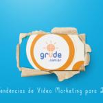 5 Tendências de vídeo marketing que vão bombar em 2018